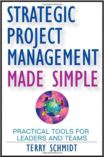 libro strategic project management made simple: practical to
