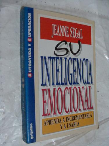 libro su inteligencia emocional , jeanne segal  , año 1997 ,