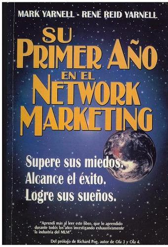 libro, su primer año en el network marketing de m yarnell.