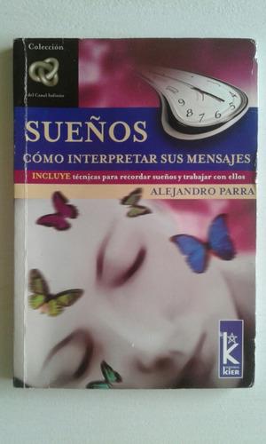 libro sueños, cómo interpretar sus mensajes. alejandro parra