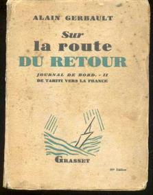 Libro Sur La Route Du Retour Alain Gerbault