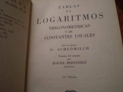 libro tabla de logaritmos de  o. schlolimch(125