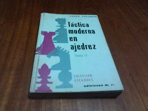 libro, táctica moderna en ajedrez tomo i i de ludek pachman.