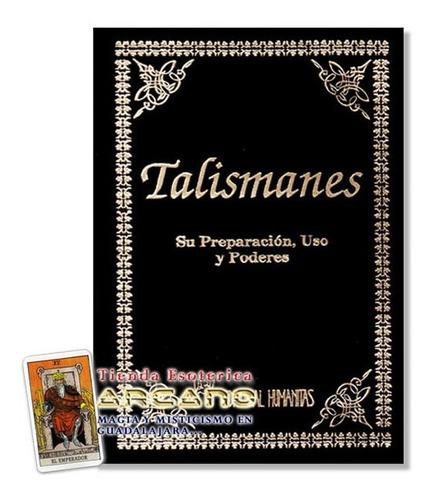 libro talismanes - su preparación, uso y poderes
