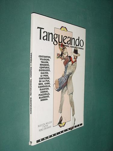 libro tango testimonios, cuentos y poemas - 1992 - 180 pgs.