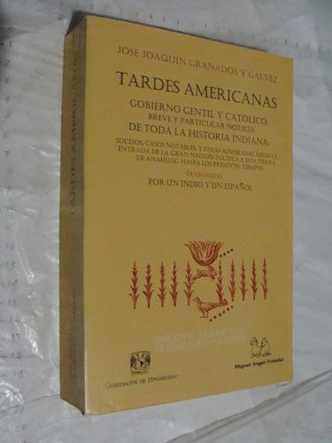 libro tardes americanas , gobierno gentil y catolico breve y