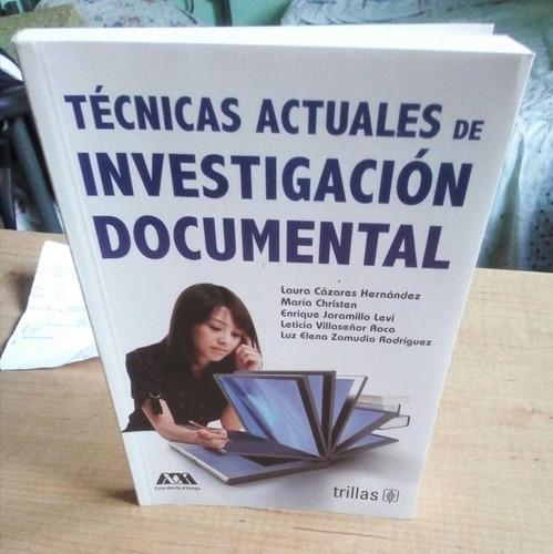 libro: técnicas actuales de investigación documental