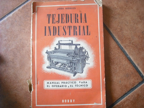 libro tejeduria industrial jose robles (234
