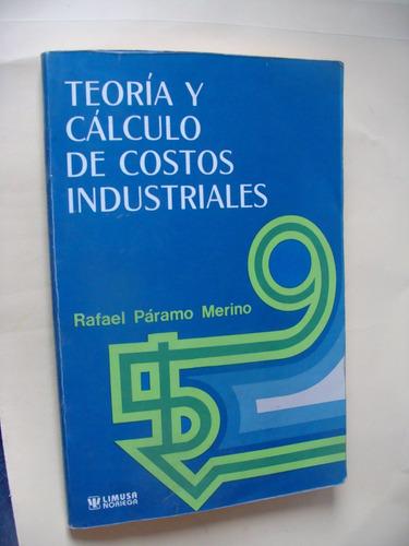 libro teoria y calculo de costos industriales , rafael param