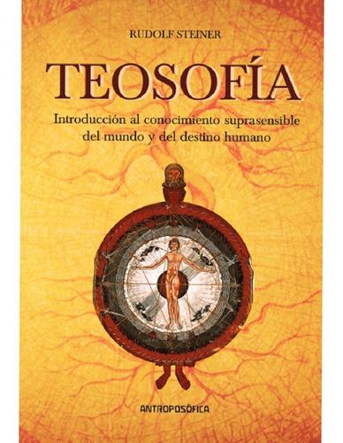 libro teosofía de rudolf steiner * ed. antroposofica * papel
