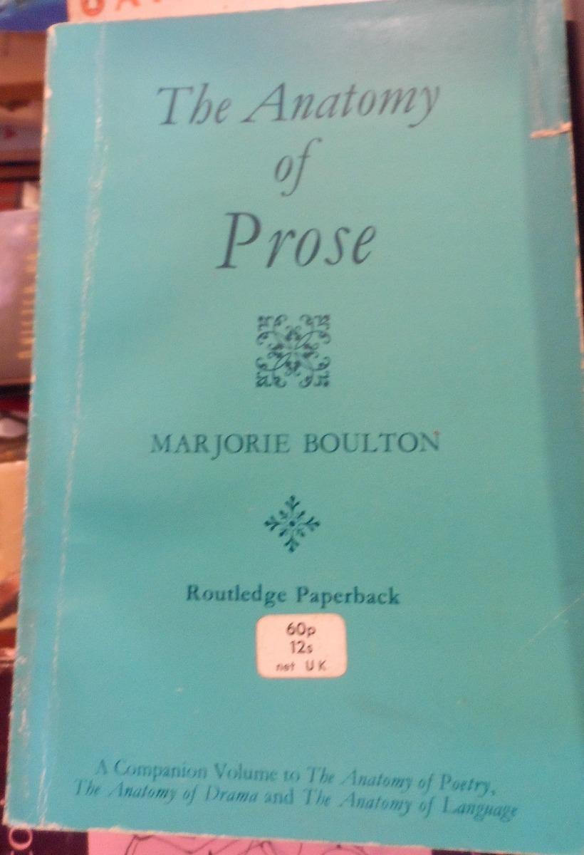 Libro Tha Anatomy Of Prose Marjorie Boulton En Ingls 12600 En