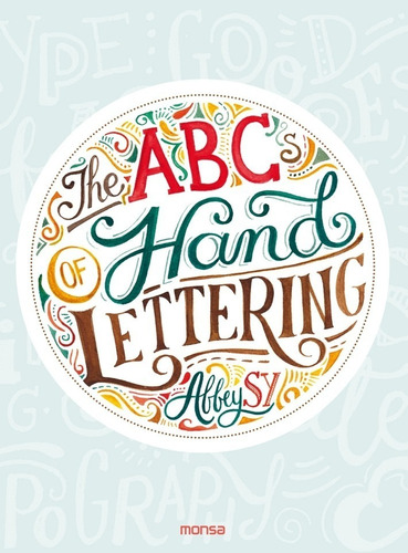 libro the abcs of hand lettering