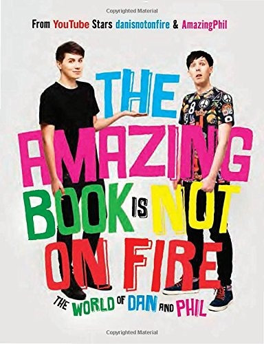 libro the amazing book is not on fire: the world of dan and