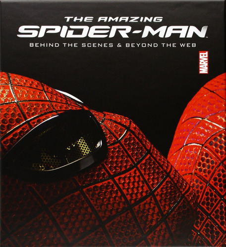 libro:  the amazing spider-man behind the scenes and beyond