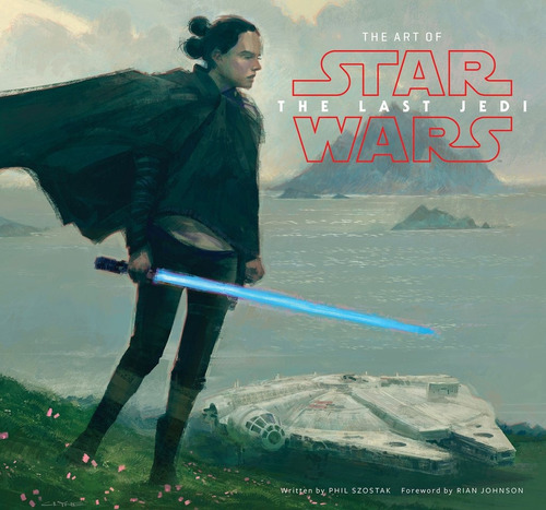 libro: the art of star wars: the last jedi (en stock -nuevo)