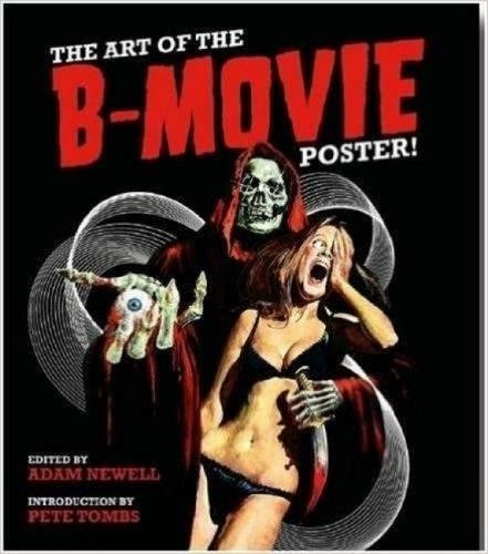 libro the art of the b-movie poster! - nuevo