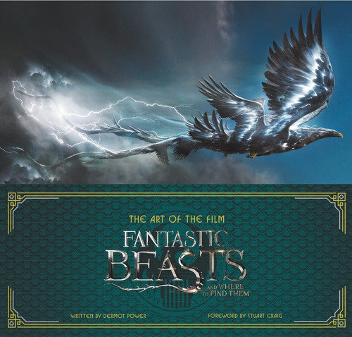 libro: the art of the film: fantastic beasts and where to fi