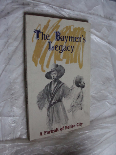 libro the baymens legacy , 83 paginas , año 1987 , en ingles