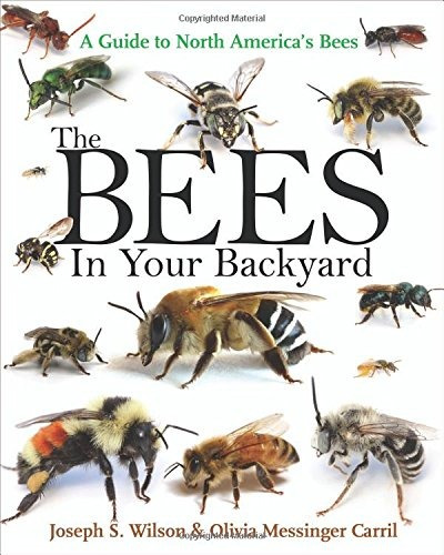 libro the bees in your backyard: a guide to north america's