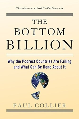 libro the bottom billion: why the poorest countries are fa
