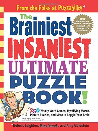 libro the brainiest insaniest ultimate puzzle book! - nuevo