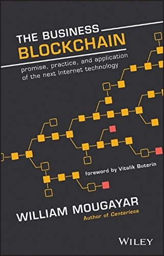 libro the business blockchain: promise, practice, and applic