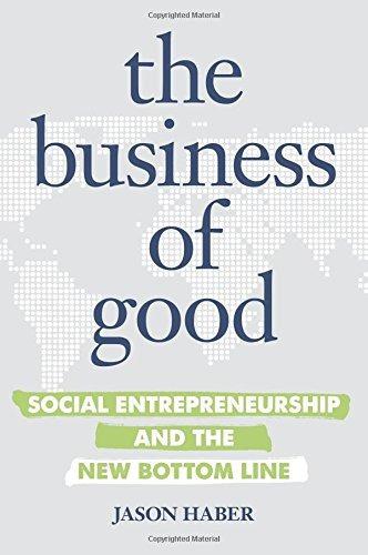 libro the business of good: social entrepreneurship and the