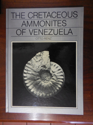 libro the creataceous ammonites of venezuela  otto renz
