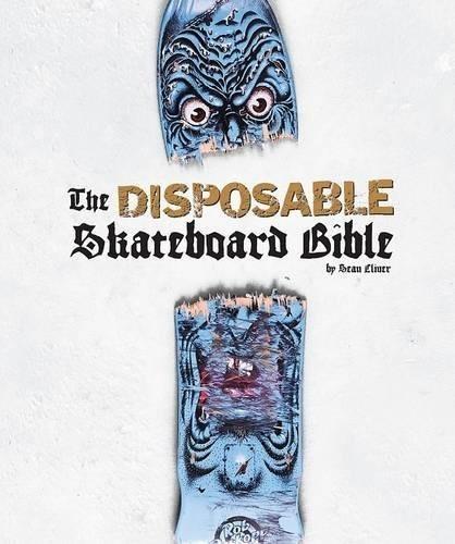 libro the disposable skateboard bible - nuevo