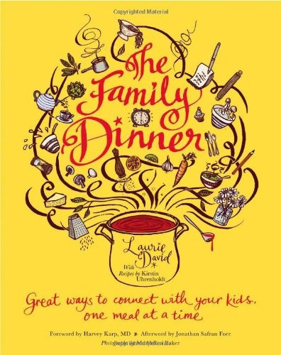 libro the family dinner: great ways to connect with your k