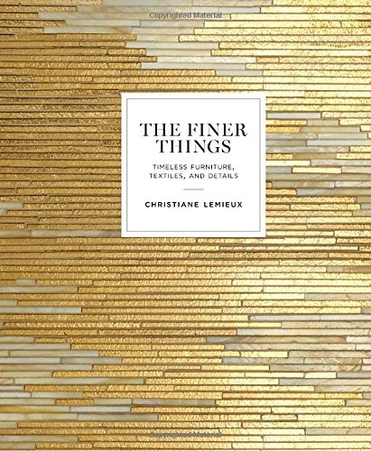 libro the finer things: timeless furniture, textiles, and de