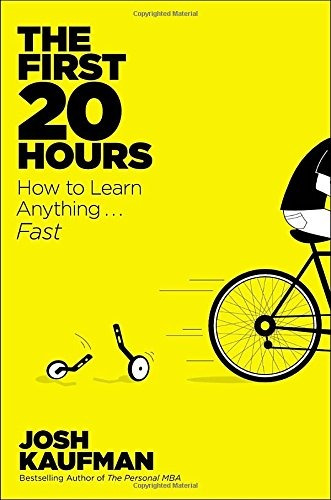 libro the first 20 hours: how to learn anything...fast
