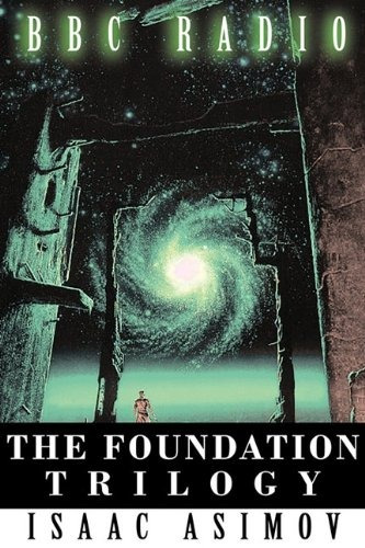libro the foundation trilogy (adapted by bbc radio)