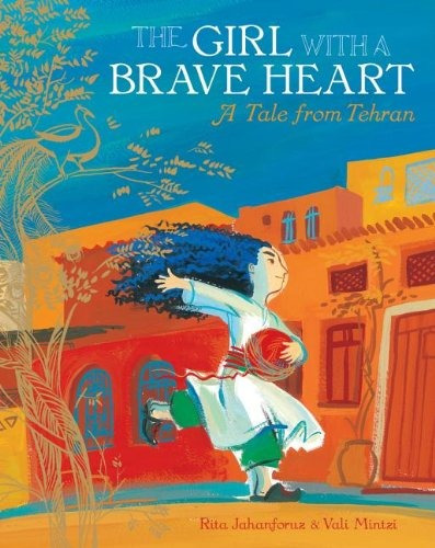 libro the girl with a brave heart: a story from tehran