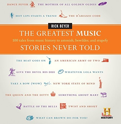 libro the greatest music stories never told: 100 tales fro