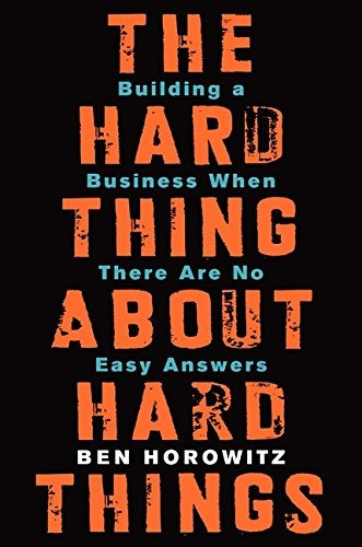 libro the hard thing about hard things: building a business