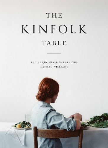 libro the kinfolk table: recipes for small gatherings