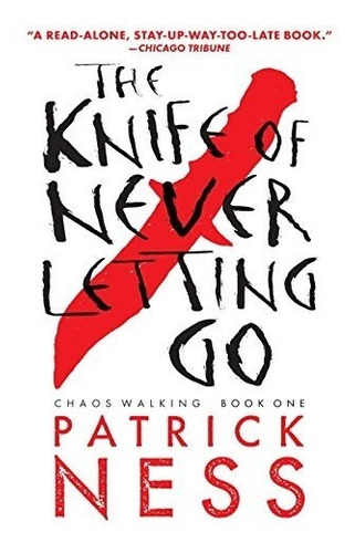 libro the knife of never letting go: with bonus short story