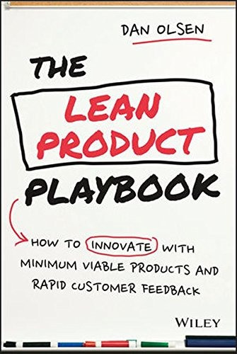 libro the lean product playbook: how to innovate with minimu