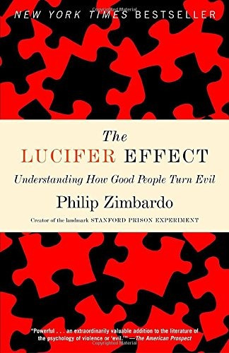 libro the lucifer effect: understanding how good people turn