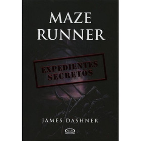 Libro The Maze Runner 5 Expedientes Secretos : James Dashner