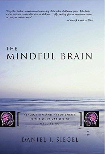 libro the mindful brain: reflection and attunement in the cu
