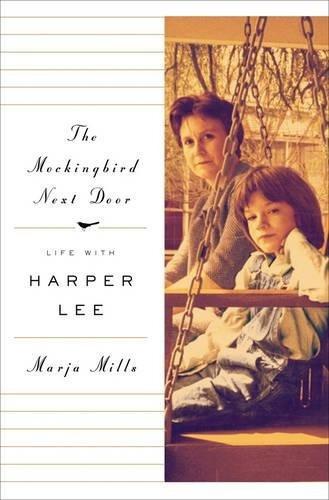 libro the mockingbird next door: life with harper lee