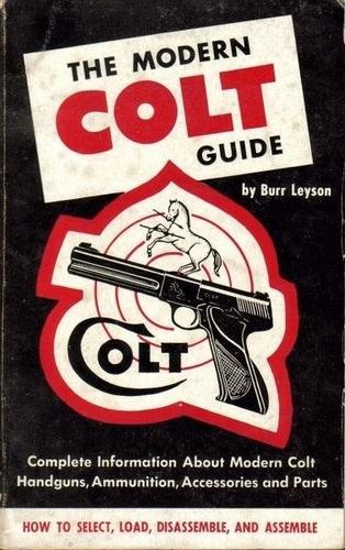 libro the modern colt guide