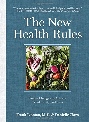 libro the new health rules: simple changes to achieve whole-