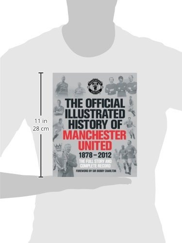 libro the official illustrated history of manchester united: