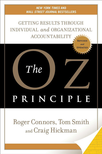libro the oz principle: getting results through individual