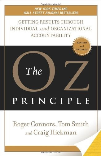 libro the oz principle: getting results through individual a