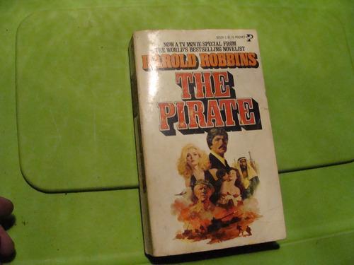 libro the pirate , harold robbins  , 368 paginas , año 1975