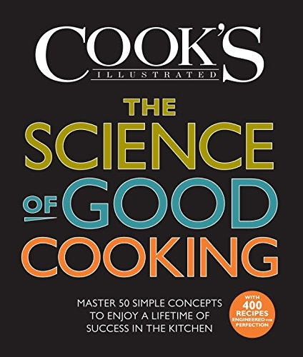 libro the science of good cooking: master 50 simple concepts